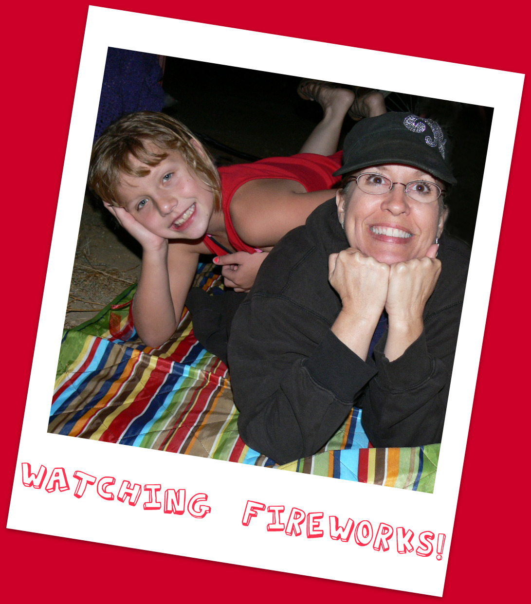 Gracie and April enjoying the Mt. Rubidoux fireworks show!